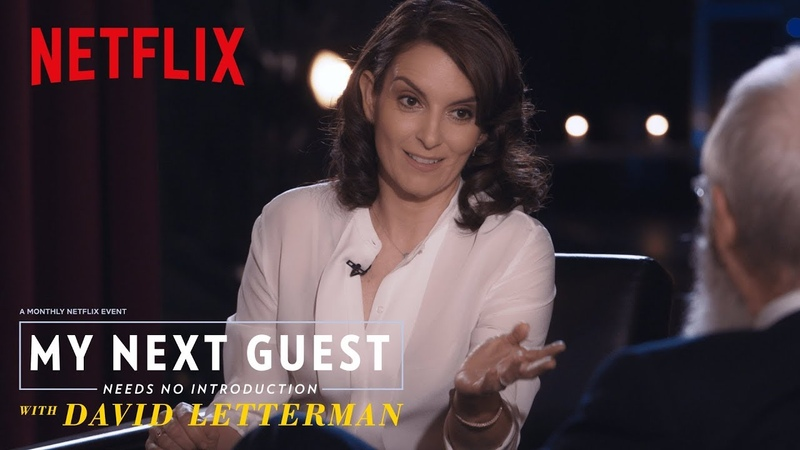 Improv 101 with Tina Fey My Next Guest Needs No Introduction with David Letterman Netflix