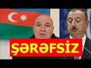 İLHAM ƏLİYEV ŞƏRƏFİN YOXDUR SƏNİN