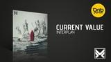 Current Value - Interplay MethLab Recordings