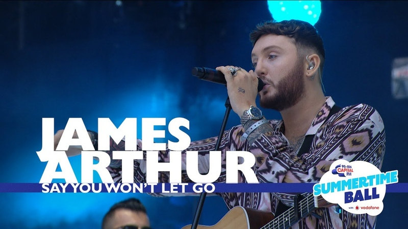 James Arthur - 'Say You Won't Let Go' (Live At Capital's Summertime Ball 2017)