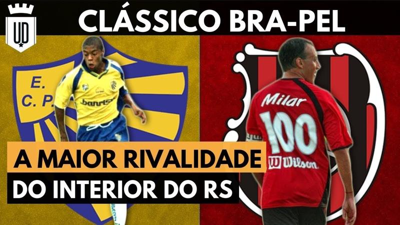 Bra Pel a centenária rivalidade entre Pelotas e Brasil CLÁSSICOS ALTERNATIVOS