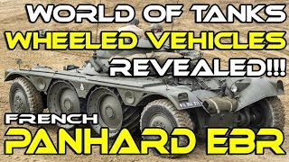 [World of Tanks] Wheeled Vehicles Revealed: Panhard EBR
