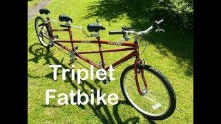 Fat Tire Triplet Bike!