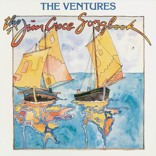 The Ventures альбом The Jim Croce Songbook