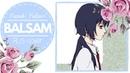 【Tumi kun】Yuzuki Yukari - Balsam【Original Lyrics】HBD, Akutus