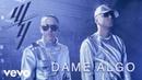 Wisin Yandel Bad Bunny Dame Algo Audio