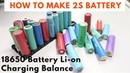 How to make 2S Battery Pack