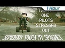 1 Hour SOMEBODY TOUCHA MY SPAGHET - STRESSED OUT