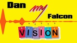 Dan Falcon - My Vision (single)