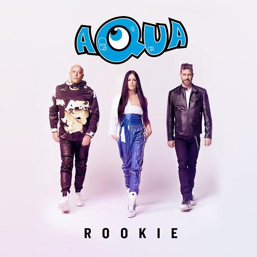 AQUA альбом Rookie
