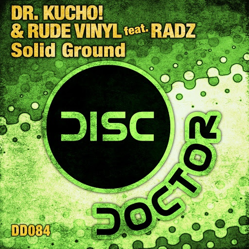 Dr. Kucho! альбом Solid Ground