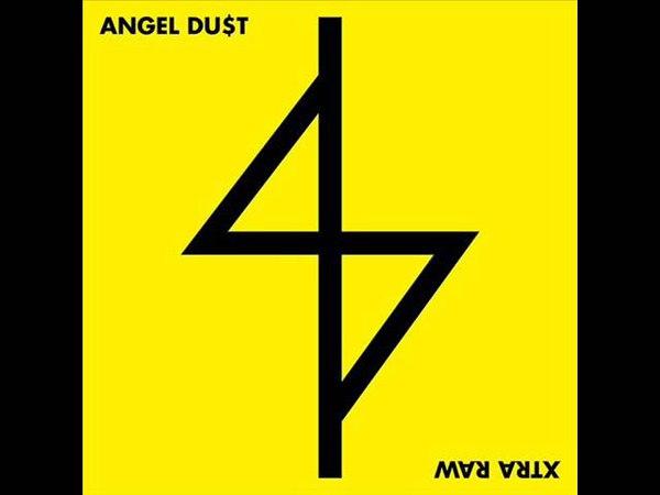 Angel Du$t Xtra Raw 2013 Full EP