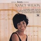 Nancy Wilson альбом Today, Tomorrow, Forever