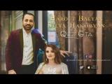 Harout Balyan Feat Silva Hakobyan - Qez Gta (www.mp3erger.ru) 2018