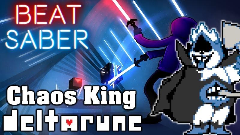 Beat Saber - Chaos King - Deltarune (custom song) | FC