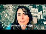 Supernova - Commentary Video by Sharon den Adel Within Temptation
