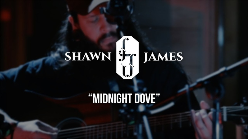 Shawn James Midnight Dove Gaslight Sessions