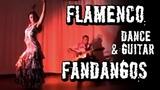 Flamenco dance &amp guitar - Fandangos - Arleen Hurtado &amp Ben Woods