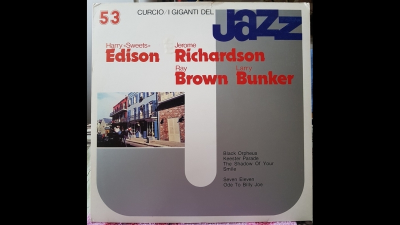 Harry Sweets Edison Jerome Richardson Ray Brown Larry Bunker I Giganti Del Jazz