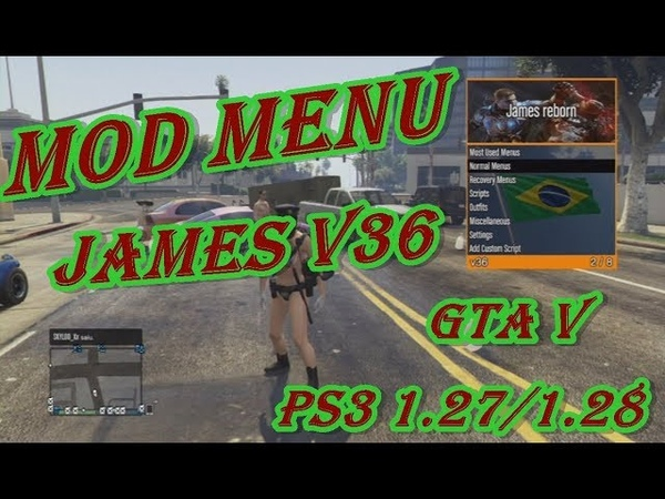 MOD MENU James v36 GTA V PS3 1.27/1.28 DEX/CEX BLES/BLUS DOWNLOAD