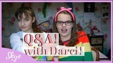 Q&ampA with Skye and Darci!