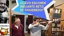 Olavo de Carvalho esconde meliante neto de Figueiredo?