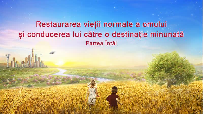 """""""Restaurarea vieții normale a omului și conducerea lui către o destinație minunată""""(1)"""