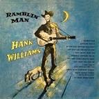 Hank Williams альбом Ramblin' Man (Remastered)