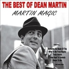 Dean Martin альбом Martin Magic:The Best Of Dean Martin