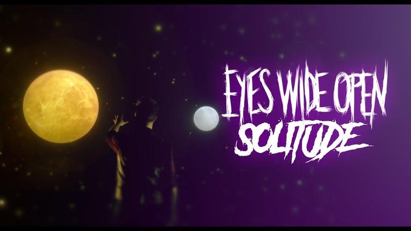 Eyes Wide Open - Solitude Headbang Entertainment - Official Music Video