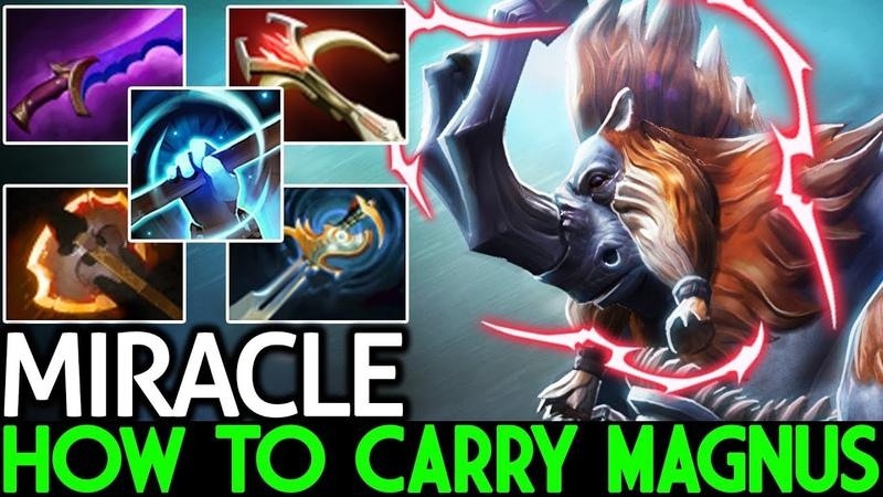 Miracle- [Magnus] How To M-God Carry Magnus Insane Game 7.19 Dota 2