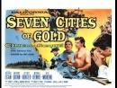 Seven Cities of Gold Siete Ciudades Oro 1955 Español
