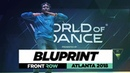 Bluprint | FrontRow | World of Dance Atlanta 2018 | WODATL18