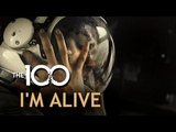 The 100 - I'm Alive (Raven Reyes) + 4x11