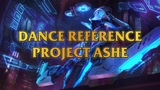 Project Ashe Dance Reference - Daft Punk ft. Pharrell Williams - Get Lucky - Just Dance 2014