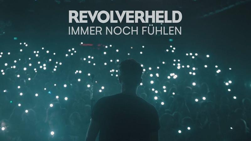 Revolverheld - Immer Noch Fühlen (Offizielles Musikvideo)
