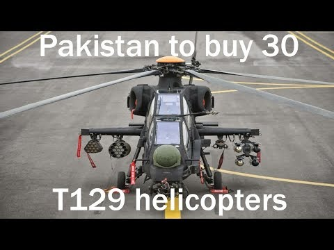 Pakistan Signs Deal To Procure 30 T129 ATAK Helicopters From Turkey