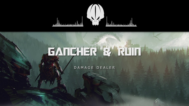 Gancher Ruin - Damage Dealer