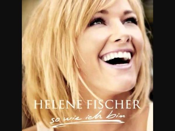 Helene Fischer Ich will immer wieder dieses Fieber Spür'n