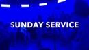 Sunday Service Week 2