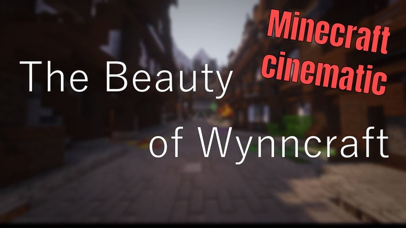 Minecraft cinematic | The Beauty of Wynncraft