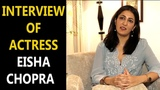 Interview of actress eisha chopra for the web series great indian dysfunctional family