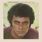 Johnny Mathis альбом The Best Days of My Life
