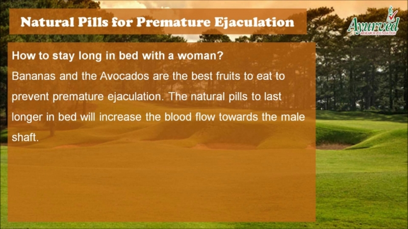How to Last Longer in Bed with Natural Pills for Premature Ejaculation?
