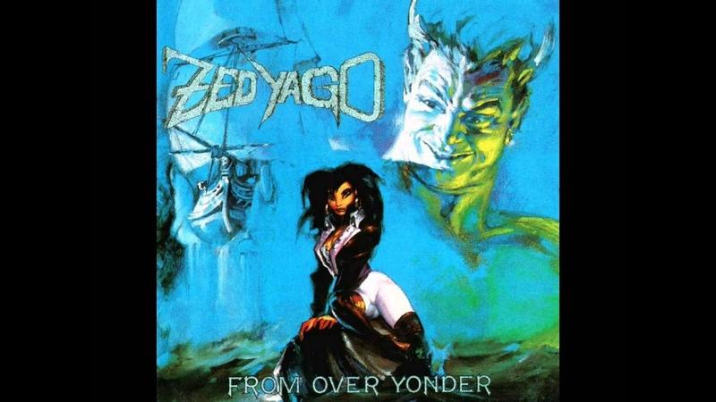 Zed Yago - From Over Yonder - 1988 (Full Album)