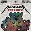 METALLICA Pre-party. 20.07.2019