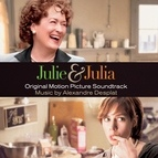 Alexandre Desplat альбом Julie & Julia (Original Motion Picture Soundtrack)