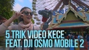 5 Trik Videografi Pakai Smartphone Feat. DJI Osmo Mobile 2 (English Subtitle)