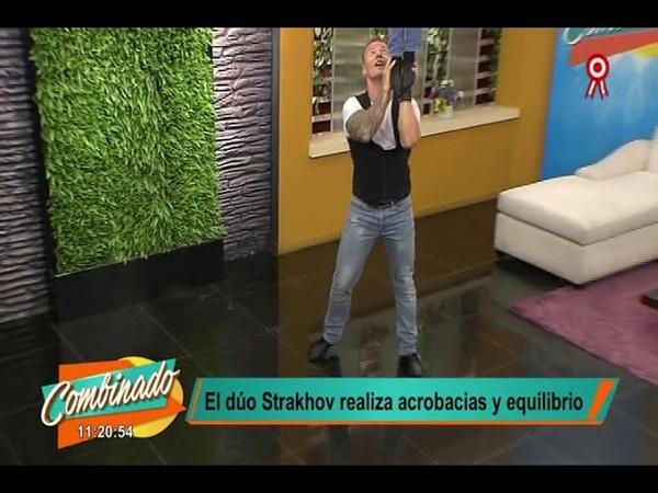 Combinado nos presenta el show de acrobacias y equilibrio del dúo Strakhov