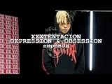xxxtentacion - depression & obsession I перевод [hell on earth]